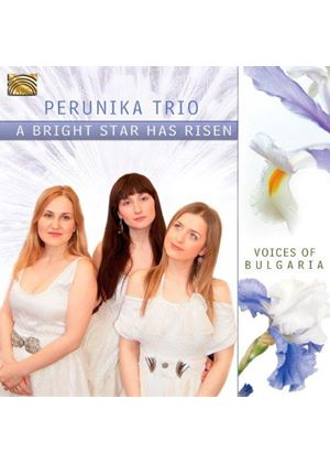 Perunika Trio - Bright Star Has Arisen (Music CD)