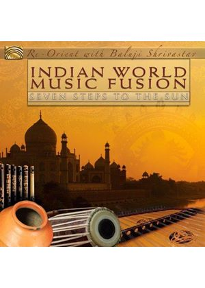 Baluji Shrivastav - Indian World Music Fusion (Seven Steps to the Sun) (Music CD)