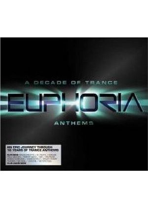 Various Artists - Euphoria - A Decade Of Trance Of Anthems (Music CD)