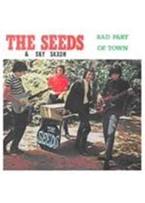 Seeds (The) - Bad Part Of Town (Music CD)
