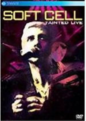 Soft Cell - Tainted Live