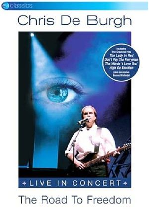 Chris De Burgh - The Road To Freedom - Live In Concert