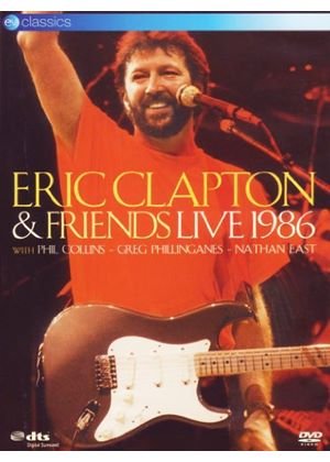 Eric Clapton And Friends - Live 1986
