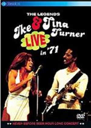 Ike And Tina Turner - The Legends Live In 71