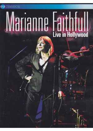 Marianne Faithfull - Live From Hollywood