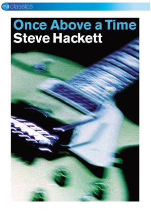 Steve Hackett - Once Above A Time