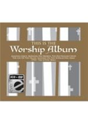 Various Artists - This Is The Worship Album (+DVD)