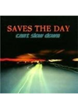 Saves The Day - Cant Slow Down (Music Cd)