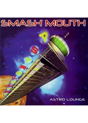 Smash Mouth - Astro Lounge (Music CD)