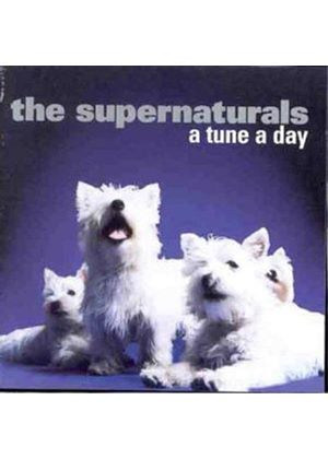 Supernaturals (The) - Tune a Day (Music CD)
