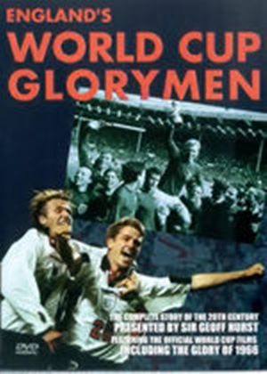 Englands World Cup Glorymen