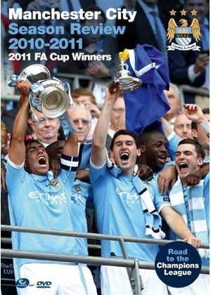 Manchester City Season Review 2010 / 11 - Road To Europe