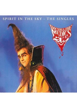 Doctor & the Medics - Spirit in the Sky (the Singles) (Music CD)