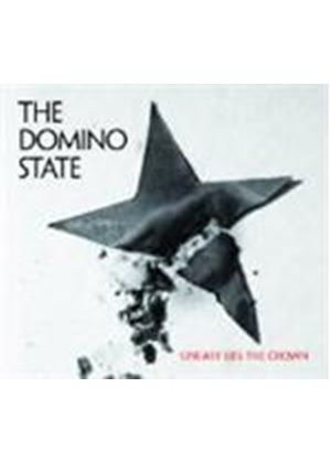 Domino State (The) - Uneasy Lies The Crown (Music CD)