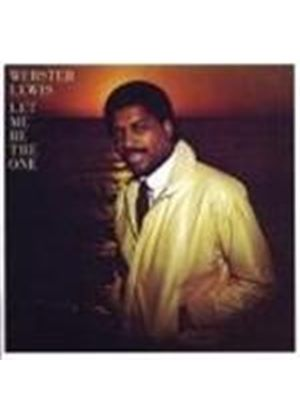 Webster Lewis - Let Me Be The One