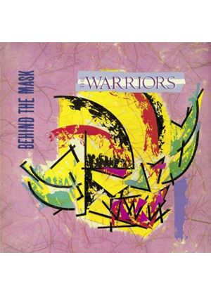 Warriors (The) - Behind the Mask (Music CD)