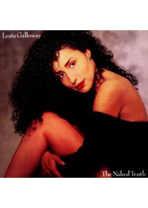 Leata Galloway - Naked Truth (Music CD)