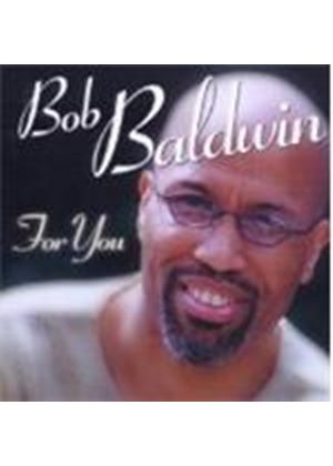 Bob Baldwin - For You [Remastered] (Music CD)
