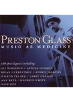Preston Glass - Music As Medicine