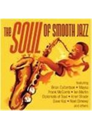 Various Artists - The Soul Of Smooth Jazz