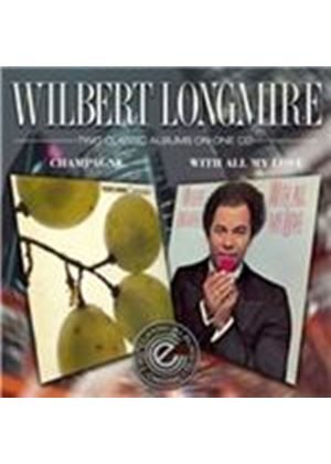Wilbert Longmire - Champagne/With All My Love (Music CD)