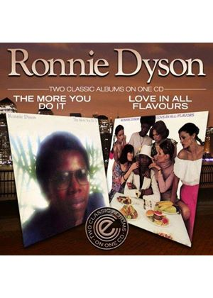Ronnie Dyson - The More You Do it / Love In All Flavours (Music CD)