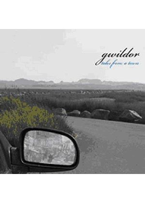Gwildor - Tales From A Town
