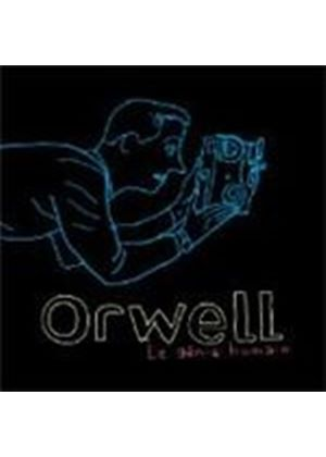 Orwell - Le Genie Humain (Music CD)