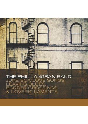 Phil Langran Band (The) - Juke Box Love Songs, Leaving Blues, Border Crossings & Lover (Music CD)