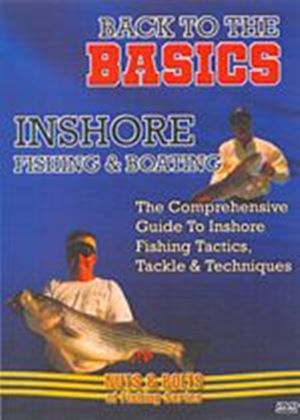 Back To Basics - Inshore Fishing And Boating