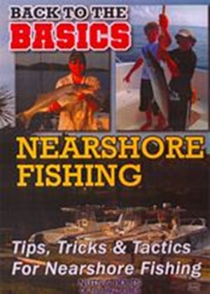 Basics Of Nearshore Fishing, The