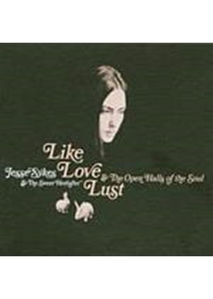 Jesse Sykes - Like, Love, Lust And The Open Halls Of The Soul (Music CD)