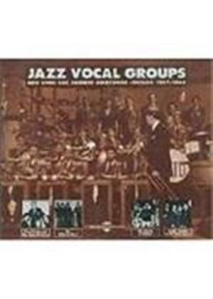 Various Artists - Jazz Vocal Groups (New York Los Angeles Hollywood Chicago 1927-1944)