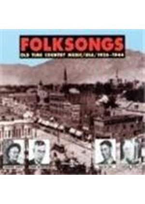 Various Artists - Folksongs (Old Time Country Music 1926-1944)