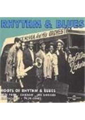 Various Artists - Roots Of Rhythm And Blues 1939-1945, The