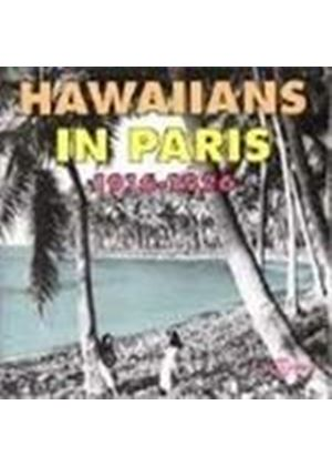 Various Artists - Hawaiians In Paris 1916-1926