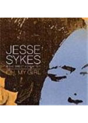 Jesse Sykes & The Sweet Hereafter - Oh My Girl