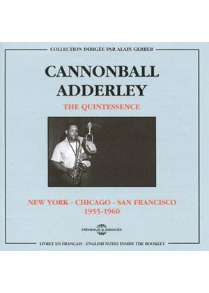 Cannonball Adderley - Quintessence (1955-1960) (Music CD)