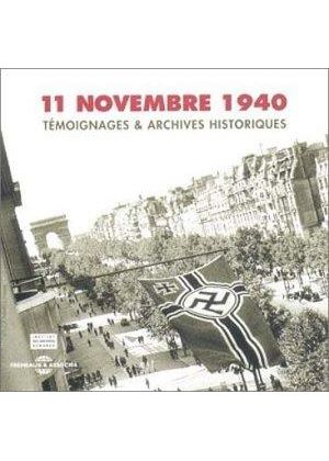 Various Artists - 11 Novembre 1940 [French Import]