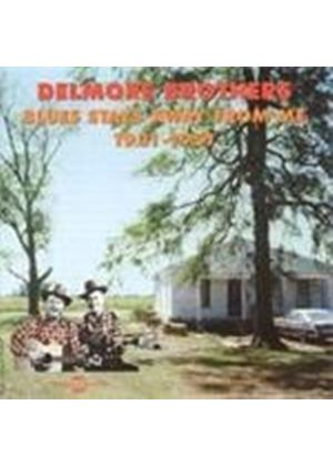 Delmore Brothers - Blues Stay Away From Me 1931-1951