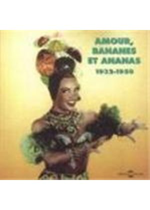 Various Artists - Amourr Bananes Et Ananas (1932-1950)