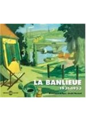 Various Artists - La Banlieue (French Suburbs) 1931-53 [French Import]