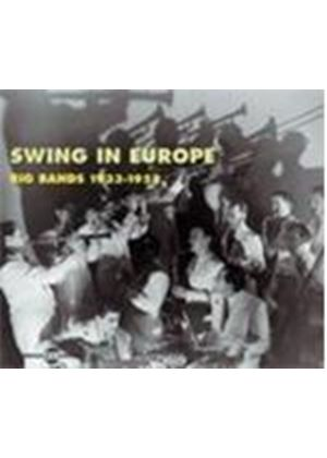 Various Artists - Swing In Europe (Big Bands 1933-1952)
