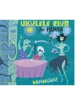 Ukulele Club De Paris - Manuia (Music CD)