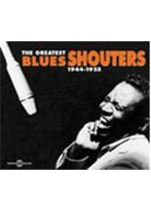 Various Artists - Greatest Blues Shouters 1944-1955, The