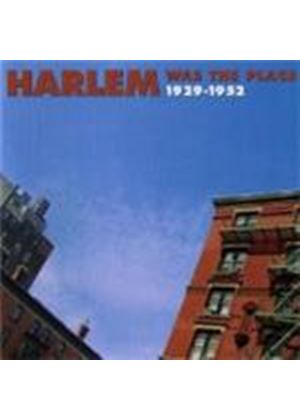 Various Artists - HARLEM WAS THE PLACE  2CD