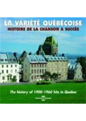 Various Artists - La Variete Quebecoise 1900 - 1960 [French Import]