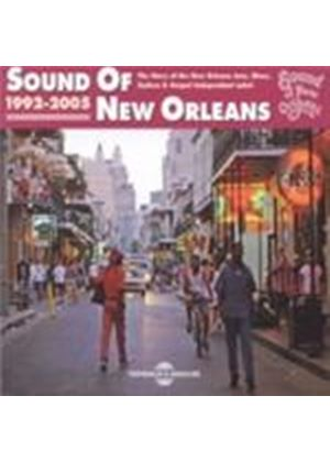 Various Artists - Sound Of New Orleans 1992-2005 (Music CD)