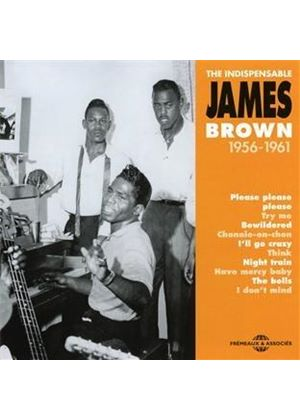 James Brown - Indispensable James Brown 1956-1961 (Music CD)