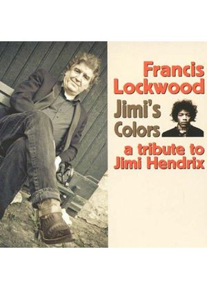 Francis Lockwood - Jimi's Colors - A Tribute (Music CD)
